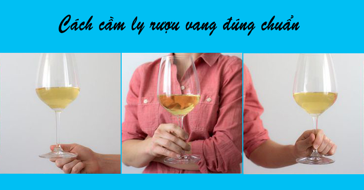 cach cam ly vang dung chuan